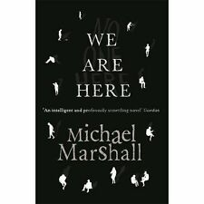 We are Here, Michael Marshall