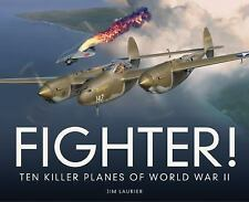 Fighter! Ten Killer Planes of World War II Book~Color Plates~History~NEW HC!