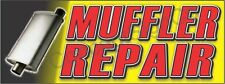4'x10' MUFFLER REPAIR BANNER XL Outdoor Sign Car Auto Service Shop Exhaust Fix