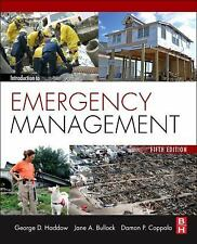 Introduction to Emergency Management by Bullock, Haddow, Coppola, New!