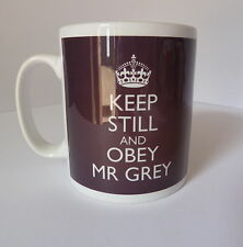 Keep Calm and Obey Mr Grey New Gift Mug Cup Fifty 50 Shades Of Grey Darker Freed