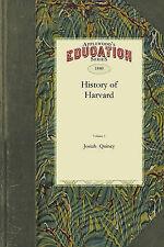 History of Harvard University by Quincy, Josiah