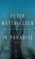 In Paradise, Matthiessen, Peter, Good Condition, Book