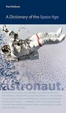 A Dictionary of the Space Age (New Series in NASA History)-ExLibrary