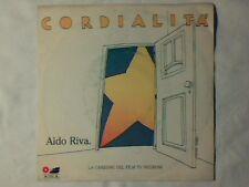 """ALDO RIVA Cordialita' 7"""" P.F.M. COME NUOVO LIKE NEW!!! Cordialità"""