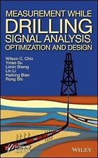 Measurement While Drilling (MWD) Signal Analysis, Optimization and Design, Shi,