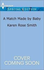 A Match Made by Baby (The Mommy Club)