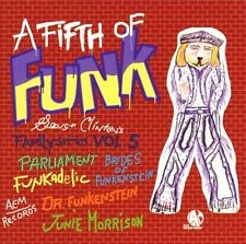 A Fifth of Funk, Ron Ford, Funkadelic, Brides Of , Good