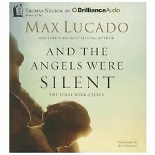 Max Lucado: And the Angels Were Silent - Final Week of Jesus UNABRIDGED CD *NEW*