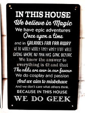 In this house We Do Geek Comic Quote sign A4 metal Sign