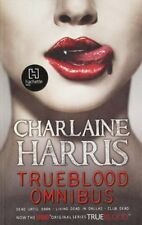 True Blood Omnibus: Dead Until Dark, Living Dead in Dallas, Club Dead (Sookie S