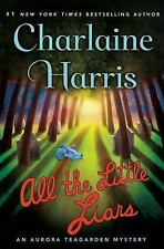 Aurora Teagarden Mysteries: All the Little Liars 9 by Charlaine Harris (2016,...