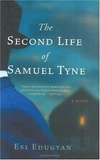 The Second Life of Samuel Tyne, Edugyan, Esi, Good Books