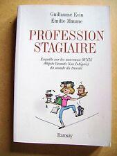 Profession stagiaire Le monde du travail Première embauche /Z34