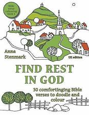 Bible Verse Colouring Book: Find Rest in God: 30 Comforting Bible Verses to...