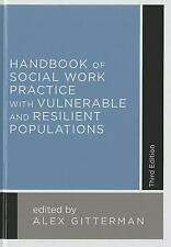 Handbook of Social Work Practice with Vulnerable and Resilient Populations...