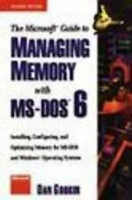 The Microsoft Guide to Managing Memory with MS-DOS 6 by Dan Gookin (1993,...