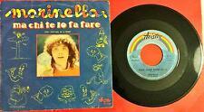 """Marinella Ma Chi te Lo Fa Fare XXXI Festival Di S. Remo Lp Vinyl 45 Giri 7"""""""
