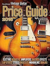 The Official Vintage Guitar Magazine Price Guide 2016