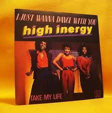 "7"" Single Vinyl 45 High Inergy I Just Wanna Dance With You 2TR 1981 (MINT) Disco"