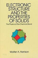 Electronic Structure and the Properties of Solids: The Physics of the Chemical