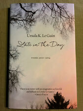 RARE Signed LATE IN THE DAY Ursula Le Guin First Printing FINE/FINE UNREAD 1ST