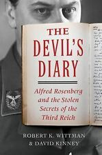 The Devil's Diary: Alfred Rosenberg and the Stolen Secrets of the Third  (ExLib)
