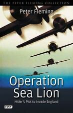 Operation Sea Lion: Hitler's Plot to Invade England (Peter Fleming Col-ExLibrary