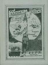 Landshut im Jahre 2000  Fantasia von 1900 Niederbayern Chronik Bayern Heimatbuch