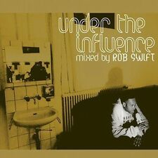 Rob Swift, Under the Influence, Excellent