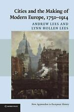 New Approaches to European History: Cities and the Making of Modern Europe,...