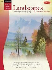 How to Draw & Paint: Oil and Acrylic : Landscapes with William Alexander by...