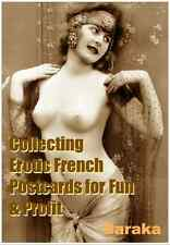 COLLECTING EROTIC FRENCH POSTCARDS 4 FUN & PROFIT: TIPS & PHOTOS e BOOK CD-ROM #