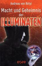 MACHT UND GEHEIMNIS DER ILLUMINATEN - Andreas von Retyi - Kopp Verlag BUCH