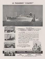"""""""Cie de NAVIGATION PAQUET / LYAUTEY""""Annonce originale entoilée 1958 30x38cm"""