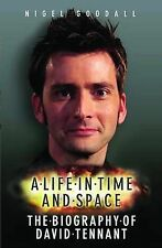 David Tennant: A Life in Time and Space, Nigel Goodall