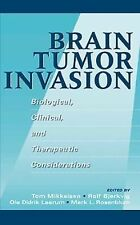Brain Tumor Invasion: Biological, Clinical, and Therapeutic Considerat-ExLibrary
