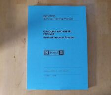 Bedford.(1973 onwards) Petrol and diesel engines.Service training manual.TS1084.