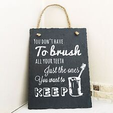 "RUSTIC BLACK SLATE ""Brush Your Teeth "" BATHROOM SIGN PLAQUE 15 X 20cm FREE P&P"