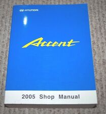 2005 HYUNDAI ACCENT SERVICE WORKSHOP SHOP REPAIR MANUAL OEM BOOK