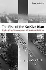 The Rise of the Ku Klux Klan by Rory McVeigh (Paperback) LN*