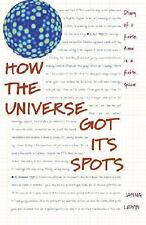 How the Universe Got Its Spots: Diary of a Finite Time in a Finite Space, Levin,