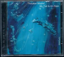 THURSTON MOORE MY CAT IS AN ALIEN CD F.C. SIGILLATO!!!