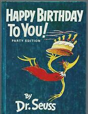 Dr. Seuss HAPPY BIRTHDAY TO YOU   EX+    PARTY EDITION  Glossy 1987