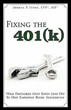 Fixing the 401(k): What Fiduciaries Must Know (And Do) to Help Employees Retire