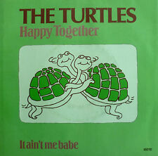 "7"" 60s MINT-! TURTLES Happy Together + It Ain´t Me Babe"