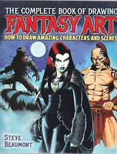 Complete Book of Drawing Fantasy Art by Steve Beaumont -  New Book