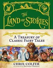 The Land of Stories: a Treasury of Classic Fairy Tales by Chris Colfer (2016,...