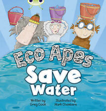 Eco Apes Save Water: Red B (KS1) (BUG CLUB),GOOD Book