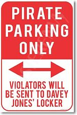 Pirate Parking Only - NEW Humor Joke POSTER